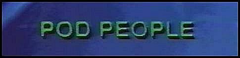 Image result for pod people 1983