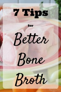 Improve your bone broth with these 7 tips for a better and tastier homemade bone broth!