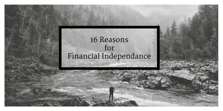 16 reasons for financial independace