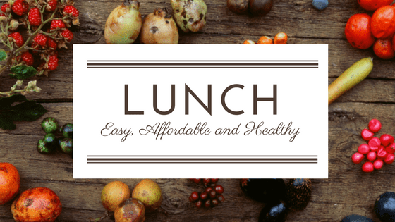 easy affordable healthy lunches