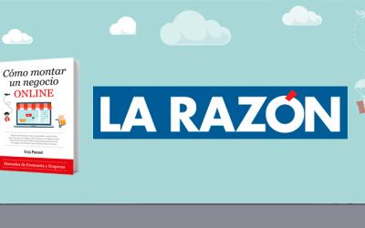 Borja Pascual y «Cómo Montar un Negocio Online» en el último artículo de Raúl Salgado para La Razón
