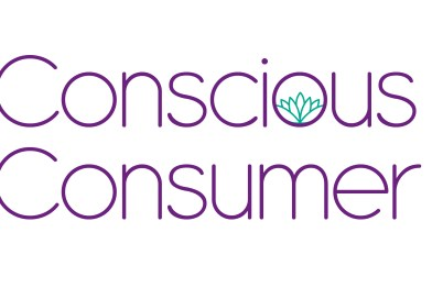 "WHY BEING A ""CONSCIOUS CONSUMER"" IS EASIER THAN YOU THINK"