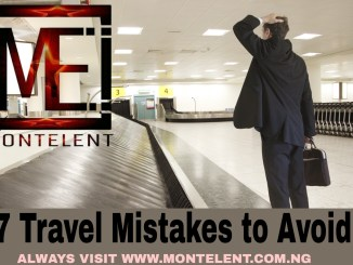 7 Travel Mistakes to Avoid