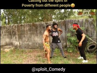 Download Comedy Video: Xploit – Casting The Spirit Of Poverty From Different People