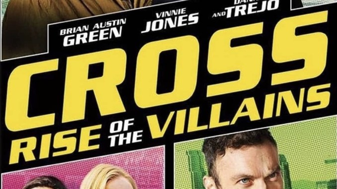 Cross 3: Rise of the Villains (2019)