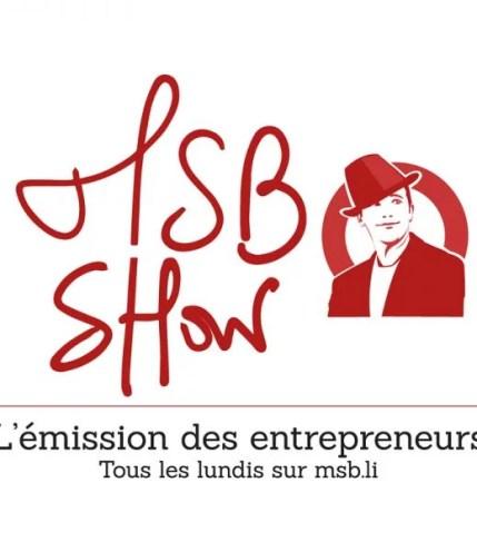MSB show émission entrepreneurs
