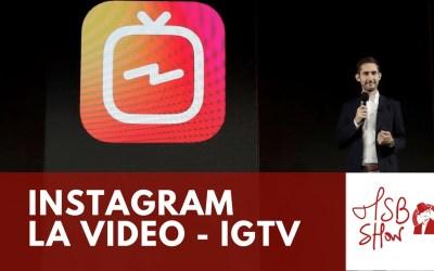 IGTV : Instagram défie Youtube et met à mort Snapchat