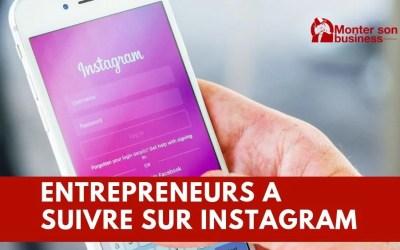 Top entrepreneurs à suivre sur Instagram pour votre business