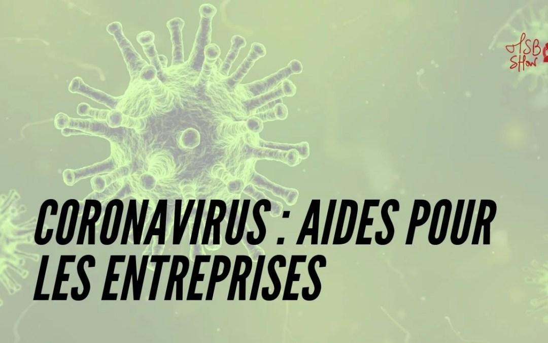 Les aides pour entrepreneurs suite au Coronavirus (Covid-19)