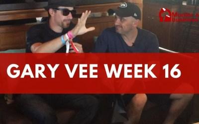 La semaine dingue de Gary Vaynerchuk (Semaine 16 – année 2020)