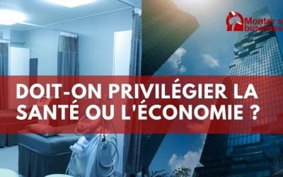 Santé ou économie : que doit-on privilégier aujourd'hui ?