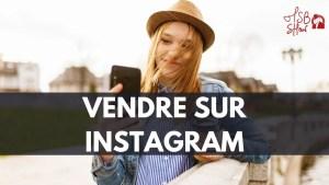 vendre produits services sur Instagram