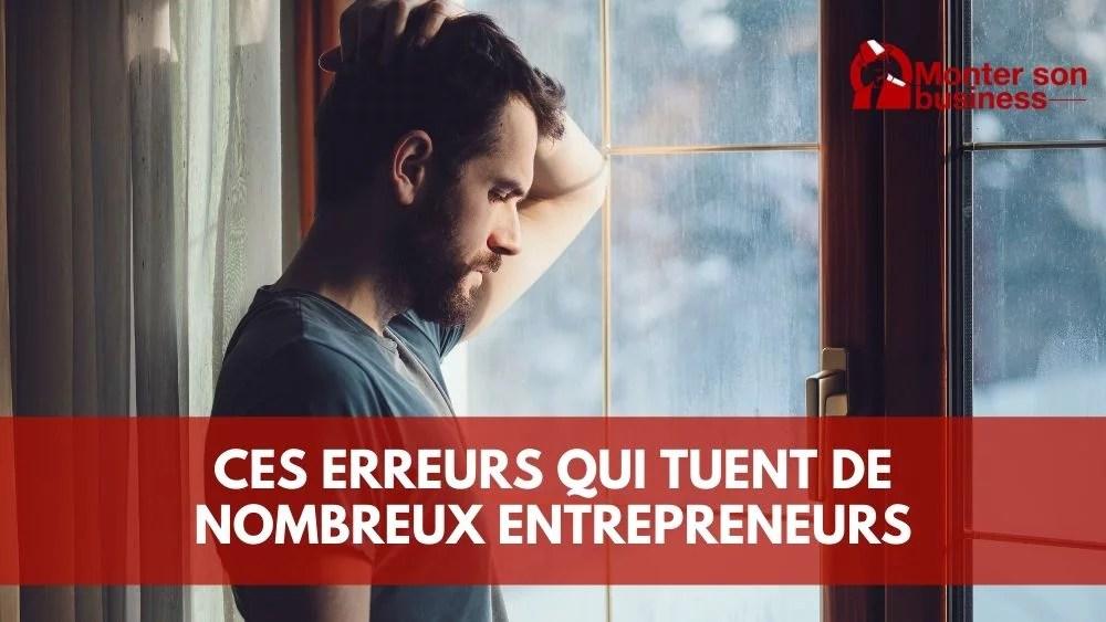 graves erreurs entrepreneurs