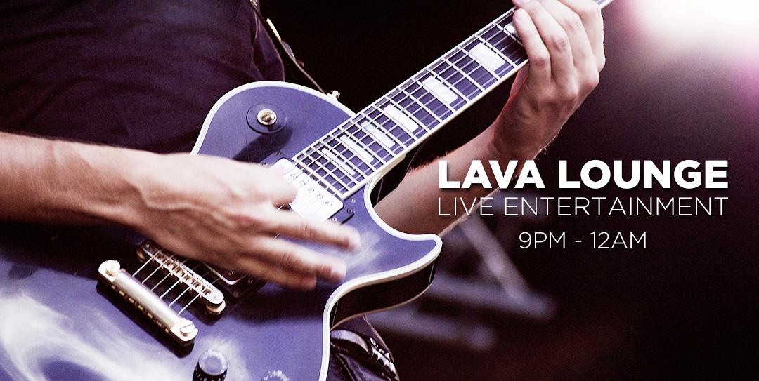 Lava Lounge Entertainment
