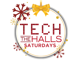 Tech the Halls Saturdays