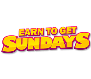 Earn To Get Sundays