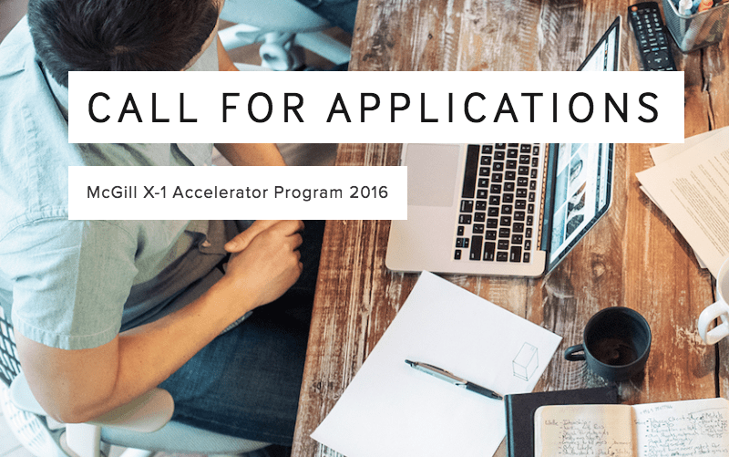 Application deadline for McGill's X-1 accelerator at midnight