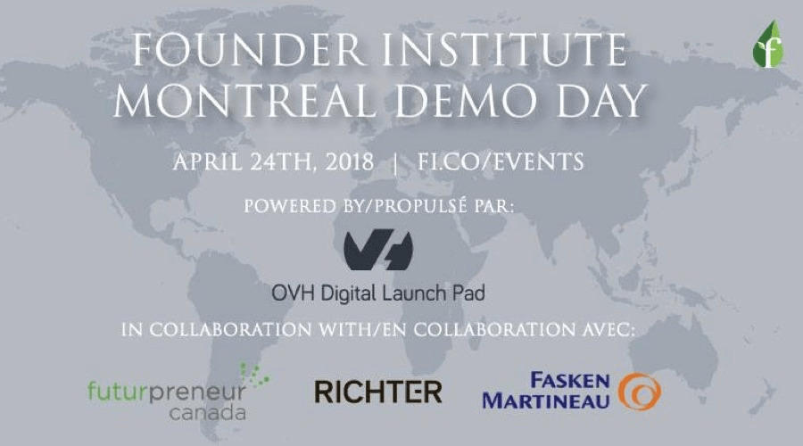 Founder Institute Montreal and OVH Digital Launch Pad announce public Demo Day and $5,000 prize