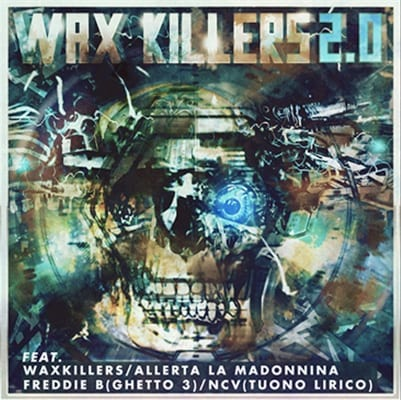 WAX KILLERS 2.0, ora disponibile