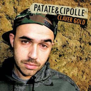 """Il nuovo album di Claver Gold, """"Patate e cipolle"""""""