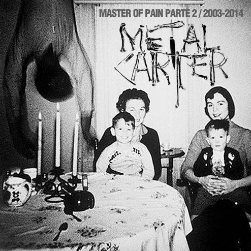 Metal Carter - Master of Pain Vol.2