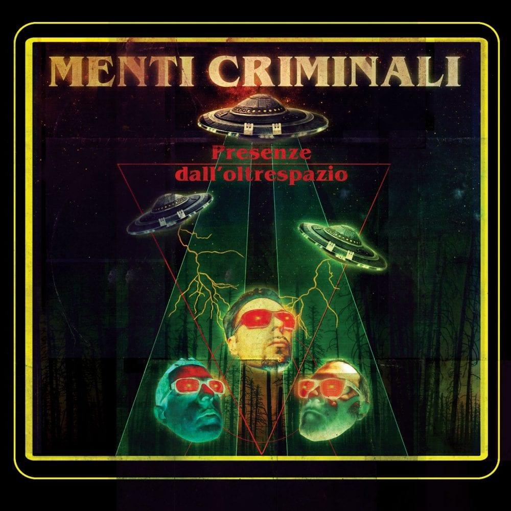 """Menti Criminali, """"Presenze dall'Oltrespazio"""""""
