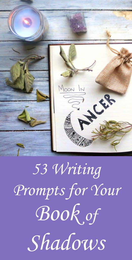 53 Creative Writing Journal Prompts for Your Book of Shadows. Covers kitchen witch recipe prompts, herbalism, moon phases, spells and magic, and all kinds of other ideas for to start your book of shadows, grimoire or personal spell book
