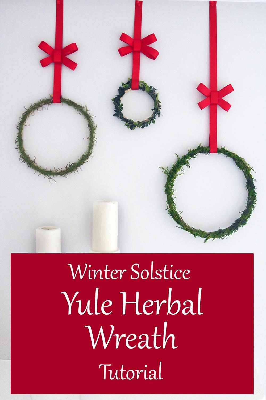 Winter Solstice Yule Herbal Wreath Tutorial