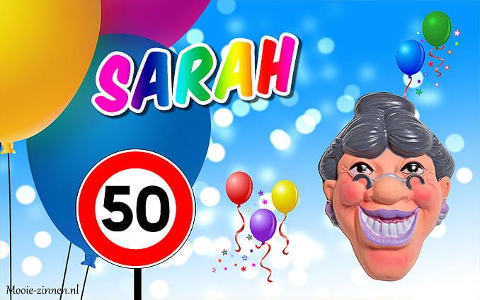 110 Mooie Sarah 50 Jaar Spreuken En Teksten