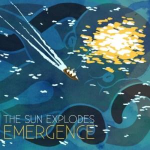 the-sun-explodes-emergence-album-cover