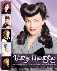 Vintage Hairstyling - Retro Styles with Step by Step Techniques