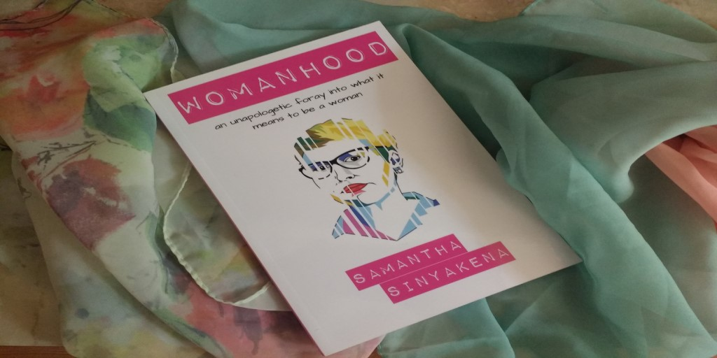 Book Review: Womanhood by Samantha Sinyakena