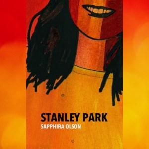 Book Review: Stanley Park by Sapphira Olson