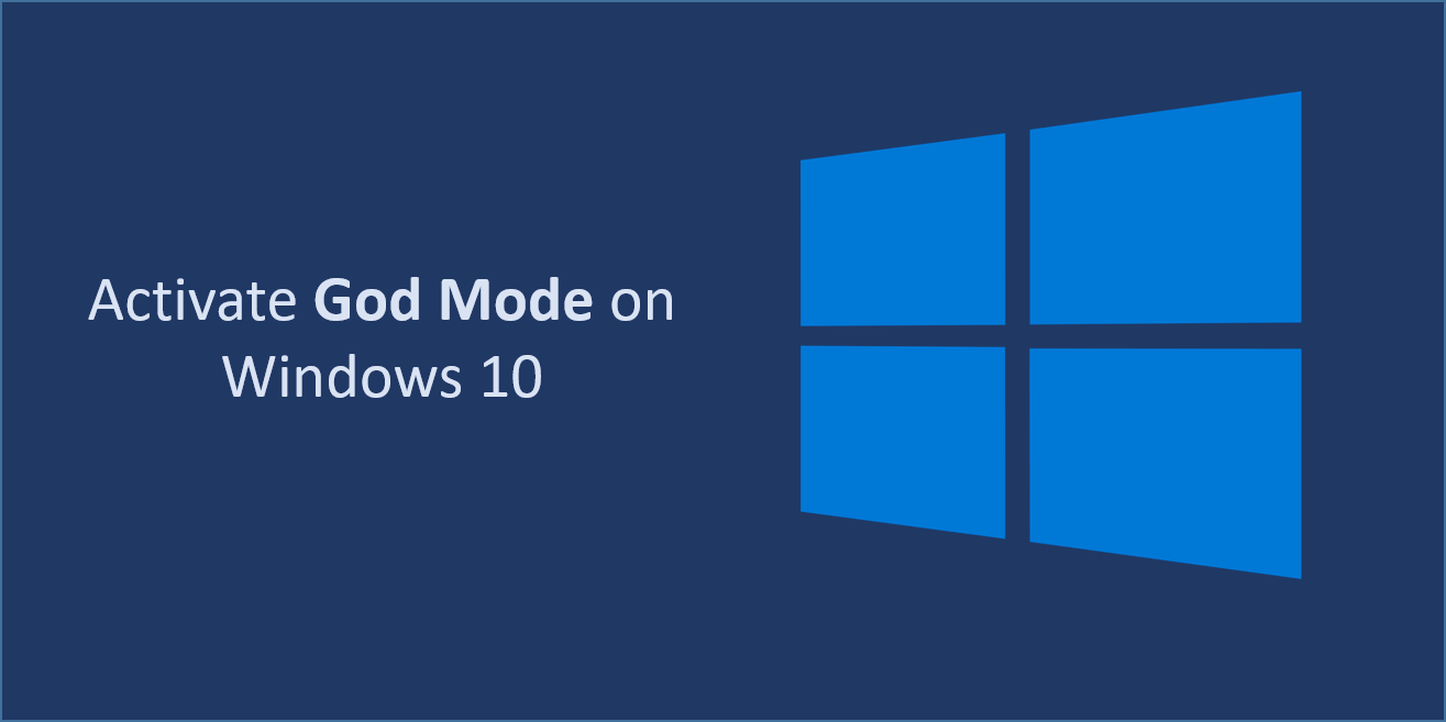 Activate God Mode on Windows 10