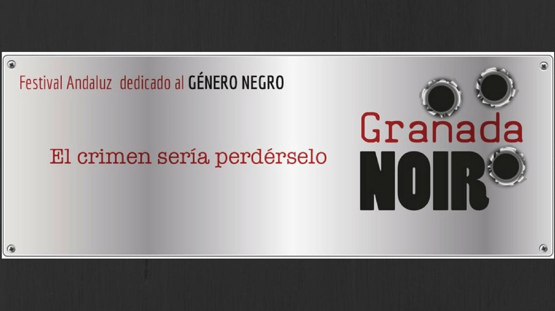 Granada Noir, el Festival del Género Negro en la ciudad de La Alhambra. Artículo de La Crisálida Despierta.