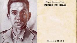 Miguel Hernández. Perito en lunas no es el primer libro de un poeta cabrero 4