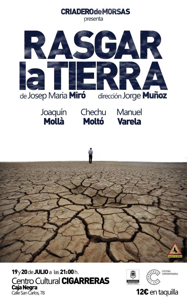 Cartel del estreno de Rasgar la tierra, Alicante, julio de 2016