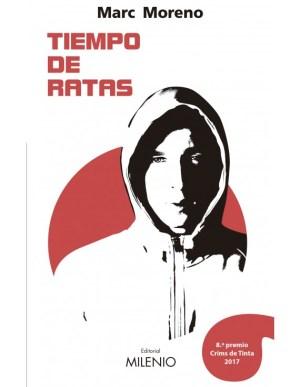 Día del Libro 2018. Dieciséis novelas recomendadas. Tiempo de ratas. Marc moreno