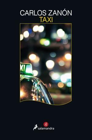 Día del Libro 2018. Dieciséis novelas recomendadas. Taxi. Carlos Zanón