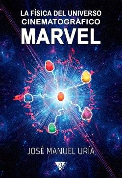 La física del Universo Cinematográfico Marvel, de José Manuel Uría 2
