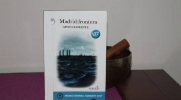 Madrid: frontera de David Llorente, ¿distopía o realidad apocalíptica? 1