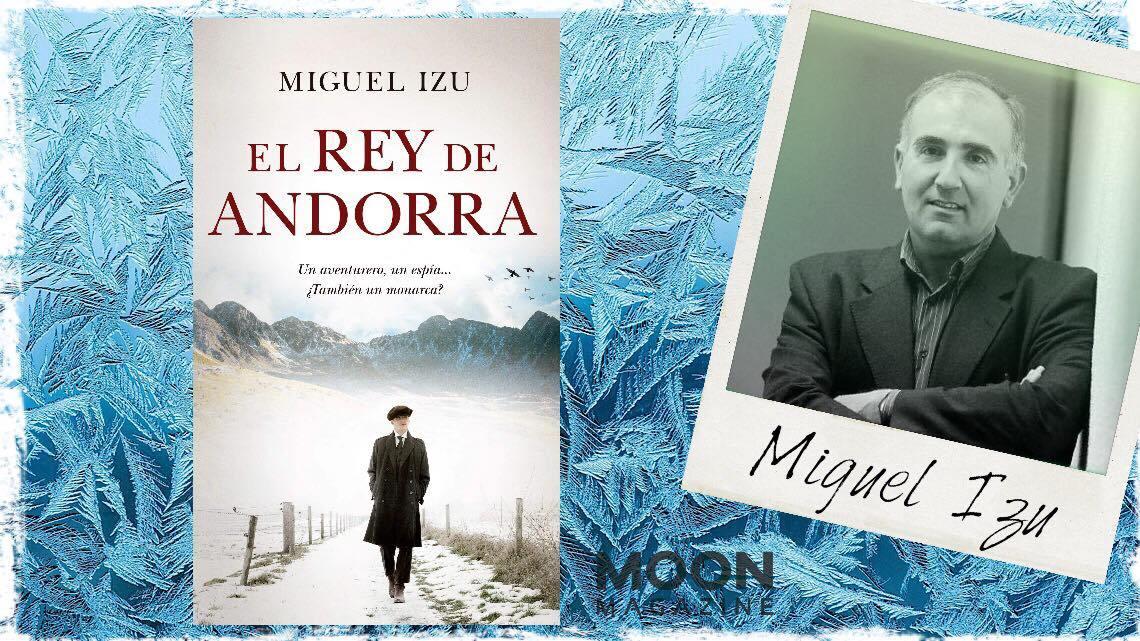 El rey de Andorra, de Miguel Izu. Memoria, olvido y búsqueda de la verdad 2