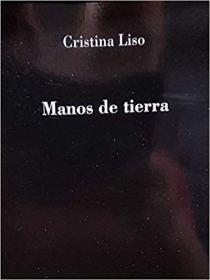 Manos de tierra. Cristina Liso. Ediciones Vitruvio (2018)