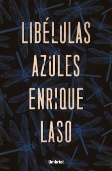 Libélulas azules, de Enrique Laso. ¿Quién asesinó a Sarah Nichols?