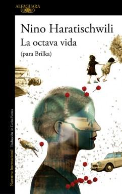 La octava vida (para Brilka), de Nino Haratischwili. Por la senda de Tolstói