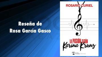 La pasión según Karina Krunz, Rosario Curiel. Música para un descenso al infierno de los recuerdos 2