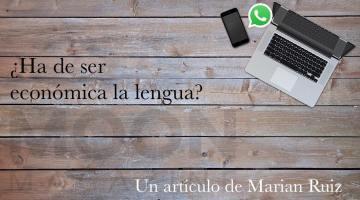 ¿Ha de ser económica la lengua o servir de pegamento a la sociedad?