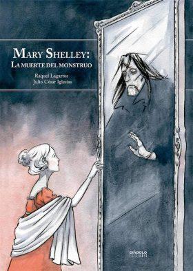 Mary Shelley: la muerte del monstruo: cuando el final no es la muerte, sino el olvido 2
