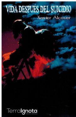 Vida después del suicidio, Xavier Alcover. Un libro para conjurar el dolor 1