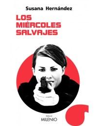 Los miércoles salvajes, de Susana Hernández: